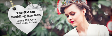 The Oxfam Wedding Auction with £70,000 Worth of Wedding Goodies to Bid For
