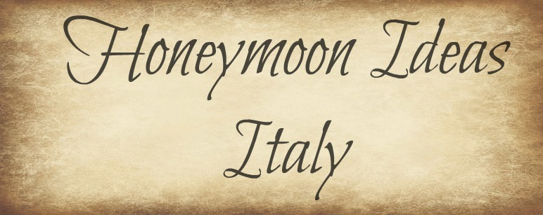 Italian Honeymoon