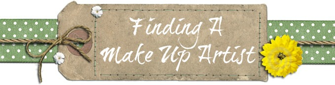 Finding The Right Make Up Artist