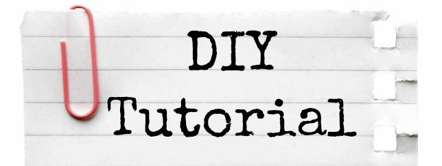 DIY Tutorial