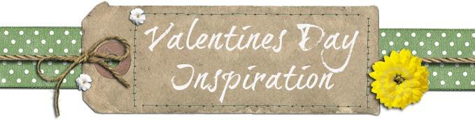 valentines Day Inspiration