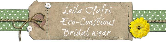 Leila Hafzi - Eco-Conscious Bridal
