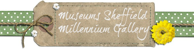 Museums Sheffield – Millennium Gallery