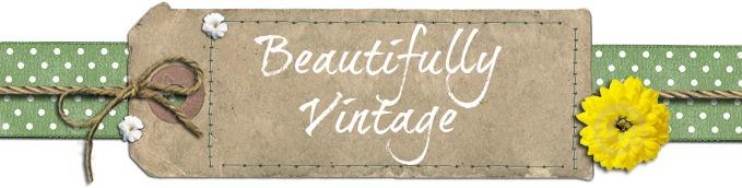 Beautifully Vintage