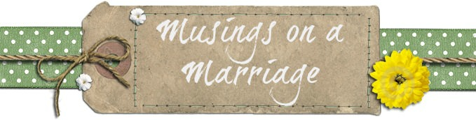 Musings on a Marriage