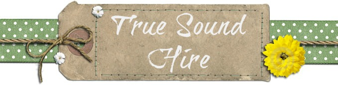 True Sound Hire