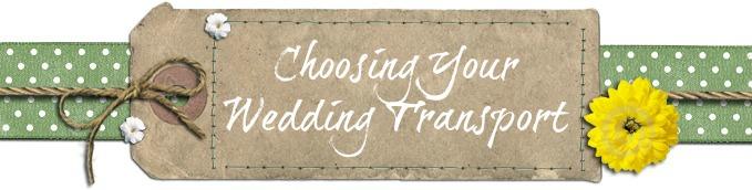 Choosing Your Wedding Transport