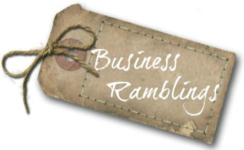 Business Ramblings