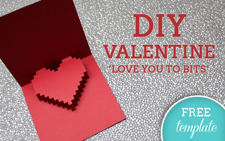 DIY Tutorial: FREE Printable DIY Valentines Card 'Love You To Bits'