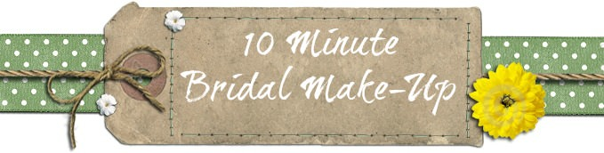 10-minute Bridal Make-up