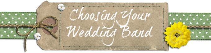 Choosing Your Wedding Band
