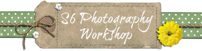 S6 Photography Workshop