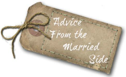advice from the married side