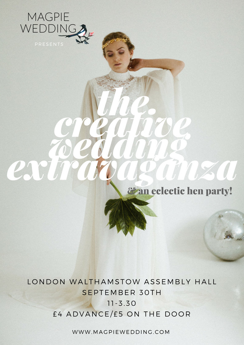 Magpie Wedding presents: The Creative Wedding Extravaganza - London