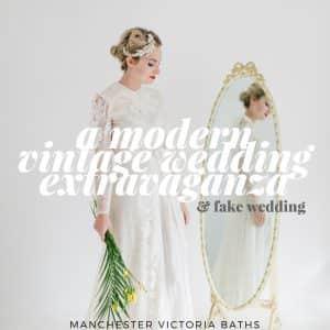 Magpie Wedding presents: The Modern Vintage Wedding Extravaganza - Manchester