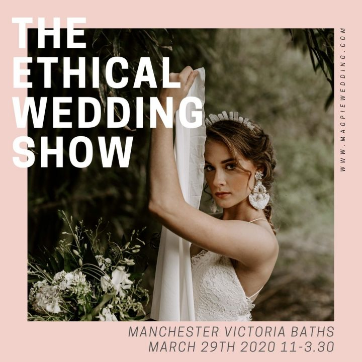 Ask The Experts: Have a Sustainable Wedding with The Ethical Wedding Show PLUS 20% off Tickets